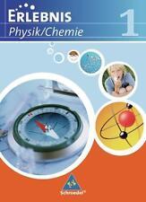 Erlebnis Physik/Chemie 1 - Ausgabe 2007 Realschulen Niedersachsen