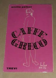 Caffè Greco  di Emilia Peikov - Trevi Editore, 1970