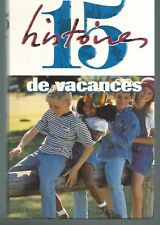 15 Histoires de vacances.France Loisirs CV04