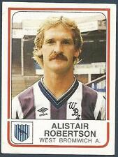 PANINI FOOTBALL 84-#332-WEST BROWICH ALBION-ALISTAIR ROBERTSON