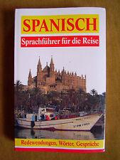 """""""Sprachführer für die Reise – Spanisch (Wörter, Gespräche, Redewendungen)"""""""