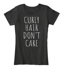 Curly Hair Dont Care Funny Women Women's Premium Tee T-Shirt