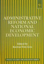 Administrative Reform and National Economic Development (Policy Studie-ExLibrary