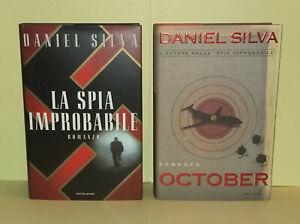 Daniel Silva - LA SPIA IMPROBABILE + OCTOBER .  Cartonati Mondadori OTTIMI