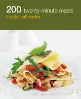 200 Twenty-Minute Meals: Hamlyn All Color by Hamlyn All Color