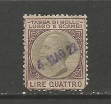 Italie Luxe 4 l et échanges droit de timbre recettes/fiscal STAMP (acen 4 mai 1922)