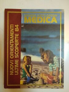 NUOVI ORIENTAMENTI ULTIME SCOPERTE 1984 GRANDE ENCICLOPEDIA MEDICA CURCIO