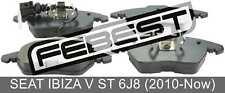 Pad Kit, Disc Brake, Front For Seat Ibiza V St 6J8 (2010-Now)
