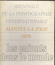 """Biennale de la Photographie - Mantes-la-Jolie-1970- """"Les Enfants dans le monde"""""""