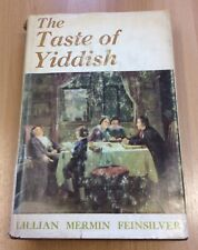 The Taste Of Yiddish By Lillian Mermin Feinsilver 1970