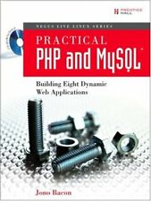 Practical Php and MySql: Building Eight Dynamic Web Applications By Jono Bacon