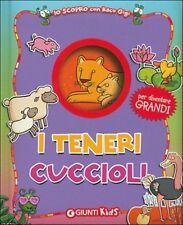 I teneri cuccioli. Io scopro con Baco Gigi - Libro per bambini cartonato Giunti