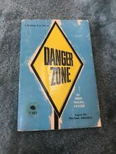 Danger Zone by Irma McCall Taylor (1971, Paperback)