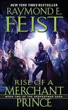 Rise of a Merchant Prince: Book Two of the Serpentwar Saga by Raymond E. Feist,