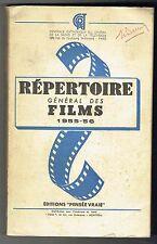 Répertoire Général Des Films 1955-1956 - Pensée Vraie - 1956 Centrale Cinéma