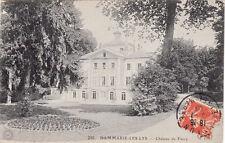DAMMARIE-LES-LYS 216 château de farcy timbrée 1908