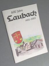 600 JAHRE LAUBACH 1402-2002 -  selten/rar