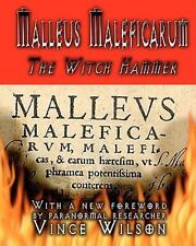 Malleus Maleficarum : The Witch Hammer by Henry Kramer and James Sprenger...