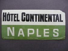 Etichetta Valigia Travel Label Suitcase Hotel Continental Napoli Anni Quaranta
