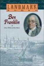 Ben Franklin of Old Philadelphia (Landmark Books) Cousins, Margaret Paperback