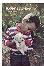 "*Postcard-""Young Boy Holds Small Puppy...Happy Birthday"" -God is Love- (#226)"