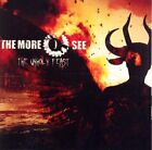 More I See-The Unholy Feast CD New