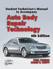 Students Technician's manual for Auto Body Repair Technology 4th edition