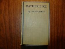 Rather Like by Jules Castier 1920 first edition