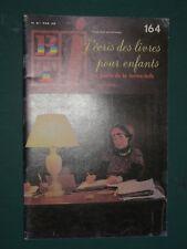 """Bibliothèque de travail BTj n° 164 1978 """"J'écris des livres pour enfants"""""""