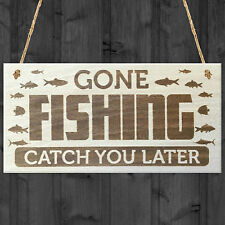 Gone Fishing Catch You Later Novelty Wooden Hanging Plaque Fisherman Gift Sign