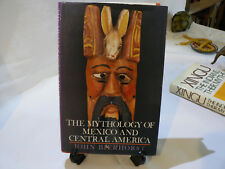 The Mythology of Mexico and Central America by John Bierhorst (hardcover,1990,G+
