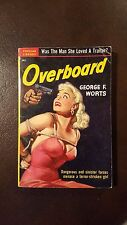 "George Worts, ""Overboard,"" 1950, Popular Library 292, VG+, 1st"