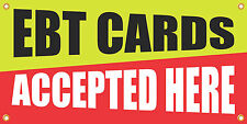EBT CARDS ACCEPTED HERE 2'x4' VINYL RETAIL BANNER SIGN