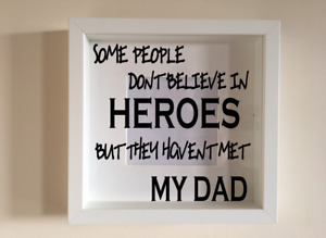 Box Frame Vinyl Decal Sticker Wall art Quote Some Heroes Daddy Fathers day