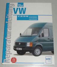 Reparaturanleitung VW LT 28 / 35 / 46 Diesel 2,5 + 2,8 Liter, Baujahre 1997-2002