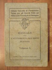 MANUALE PER L'AVVIAMENTO ALL'ARTE MURARIA vol. 1 Paolo Neri 1327 epoca fascista