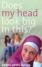 Does My Head Look Big In This By Randa Abdel-Fattah - New