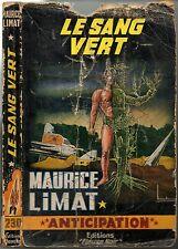 ANTICIPATION n°230 * MAURICE LIMAT * LE SANG VERT * EO 1963 fleuve noir