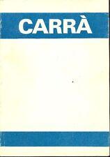 CARRA' - Russoli Franco, Carlo Carrà