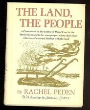 The Land, The People by Rachel Peden, 1966, 1st. Ed., Drawings by Sidonie Coryn