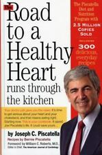 The Road to a Healthy Heart Runs Through the Kitchen - LikeNew - Joseph C. Pisca