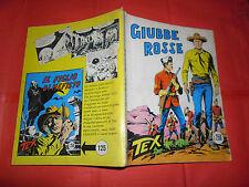 TEX GIGANTE da lire 250 in copertina N°124 b-ORIGINALE 1 edizione AUDACE BONELLI