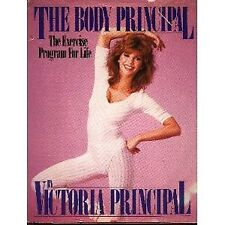 The Body Principal: The Exercise Program for Life