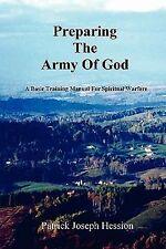 Preparing the Army of God - A Basic Training Manual for Spiritual Warfare (Paper