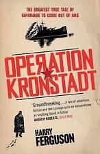 OPERATION KRONSTADT, HARRY FERGUSON, Used; Good Book