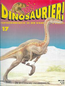 """De Agostini Heft """"DINOSAURIER ! Giganten der Urzeit""""  Heft 17"""