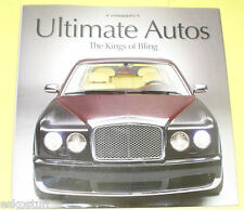 Ultimate Autos - The Kings of Bling 2007 Large NEW Book Nice See!