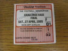 27/04/1985 Ticket: FA Vase Final, Fleetwood Town v Halesowen Town [At Wembley] S