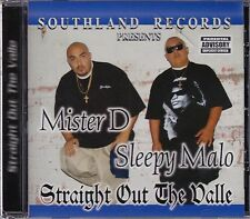 Mister D,Sleepy Malo Straight out the Valle CD New Sealed