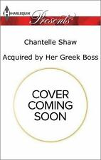 Acquired by Her Greek Boss: A tale of love, scandal and passion Harlequin Prese